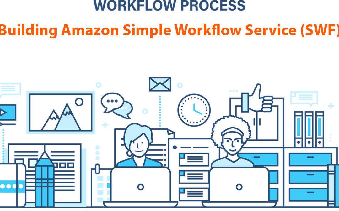 Amazon Simple Workflow Services – SWF Exam Tips