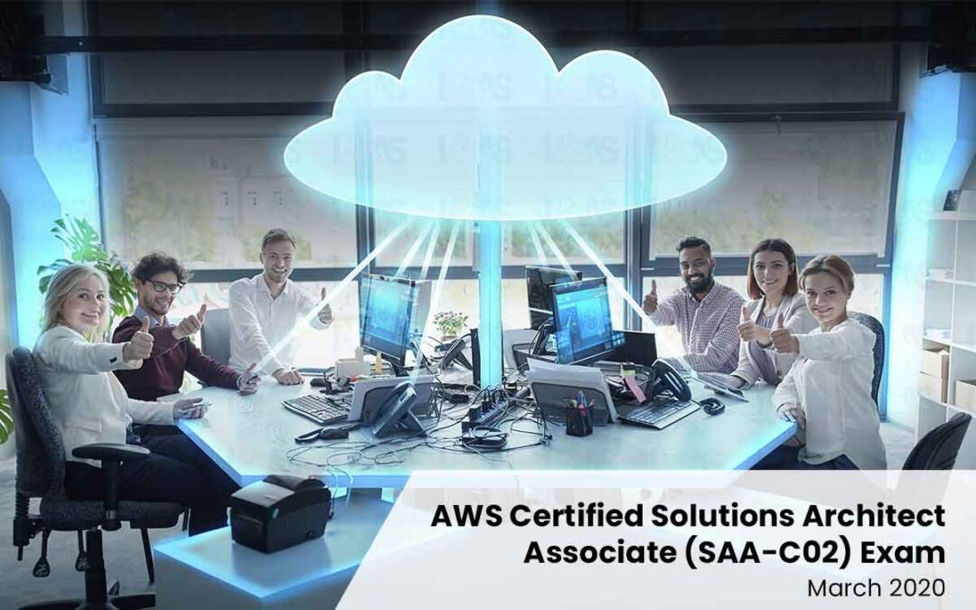 How to Prepare Yourself for the Updated AWS Certified Solutions Architect Associate (SAA-C02) Exam