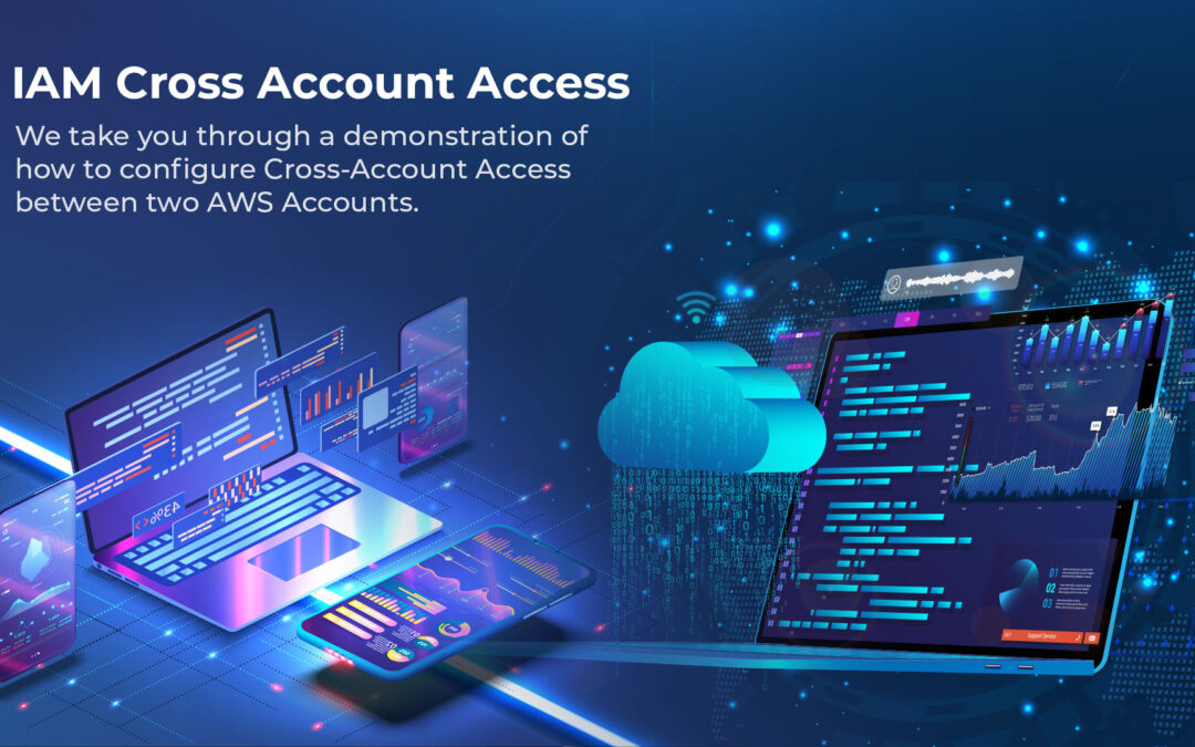 IAM Cross Account Access – AWS How-To-Guide