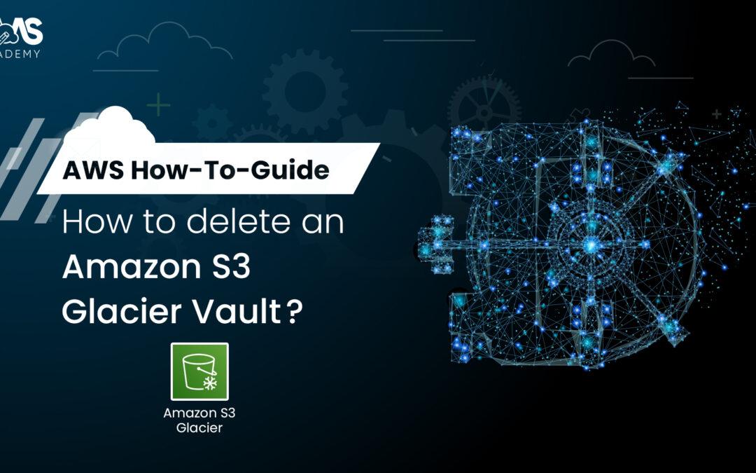 Delete AWS Glacier Archive and Vault