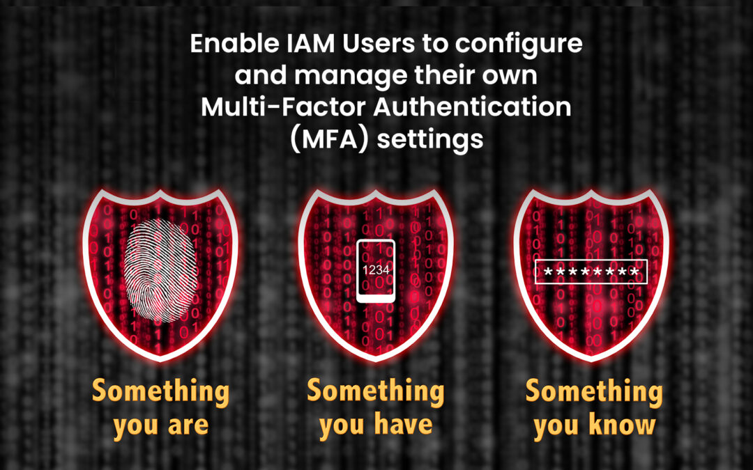 Enable IAM Users to manage their MFA settings – AWS How-To-Guide