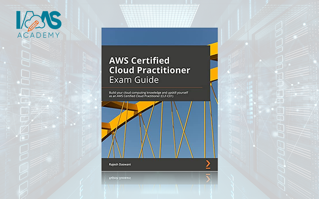 Don't Like Video Courses? Check Out the New AWS Cloud Practitioner Exam Study Guide!